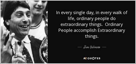 jimmy v quotes jim valvano quote in every single day in every walk of