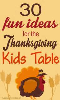 what is thanksgiving kids 30 fun thanksgiving kids table ideas happiness is homemade