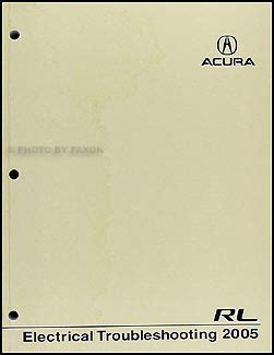 1999 acura rl electrical troubleshooting manual 2005 acura rl electrical troubleshooting manual original