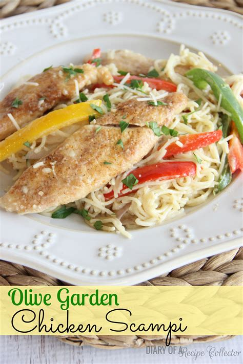 Garden Recipes by Copycat Olive Garden Chicken Sci Diary Of A Recipe Collector