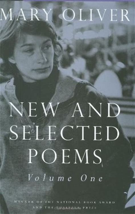 oliver loving a novel books new and selected poems vol 1 by oliver reviews