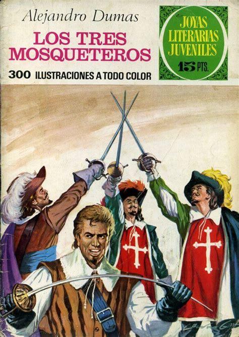 los tres mosqueteros alejandro dumas los tres mosqueteros joyas literarias juveniles editorial bruguera