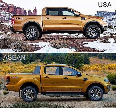 2019 Ford Ranger Usa by Ford Ranger 2019 Asean Versus Usa Designs Auto News
