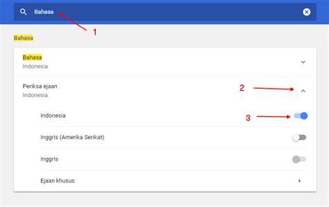 chrome bahasa indonesia aktifkan spell checking ke bahasa indonesia di google