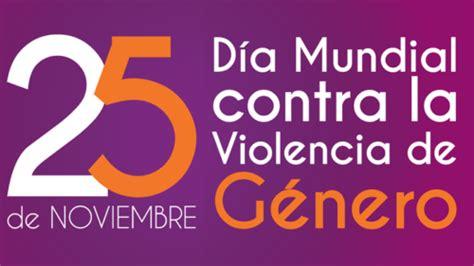 imagenes dia mundial contra la violencia de genero compartir im 225 genes contra la violencia de g 233 nero este 25