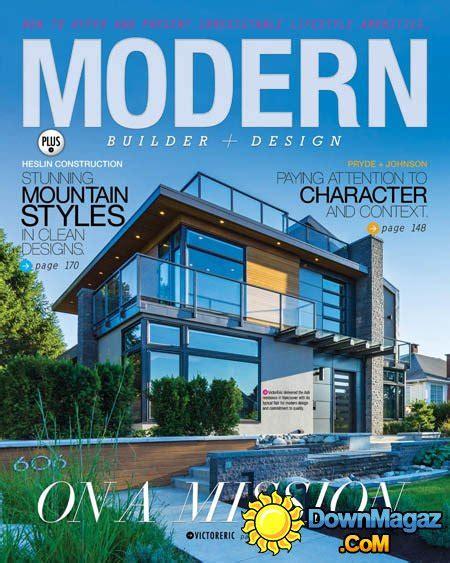 modern architecture magazine modern builder design april may 2016 187 download pdf