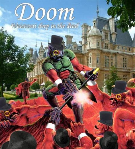 Doom Meme - classy doom doom know your meme