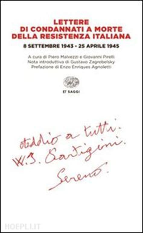 lettere di condannati a morte della resistenza europea lettere di condannati a morte della resistenza italiana 8