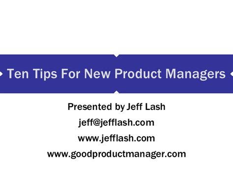 the presenter s fieldbook a practical guide christopher gordon new editions books ten tips for new product managers
