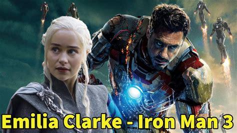 emilia clarke part iron man game thrones