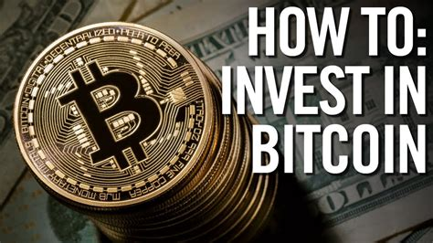 Buy Stock With Bitcoin by How To Invest In Bitcoin How To Buy Bitcoin In 2017