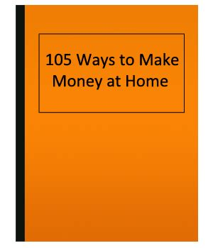 105 ways to make money at home business opportunities
