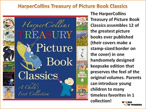harpercollins treasury of picture book classics world of wonders harpercollins treasury of picture book
