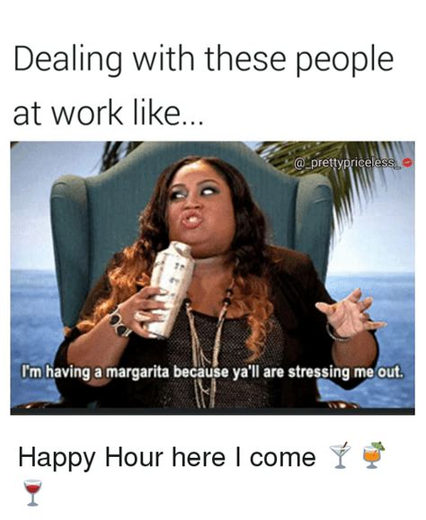 Happy Hour Meme - 25 best memes about here i come here i come memes