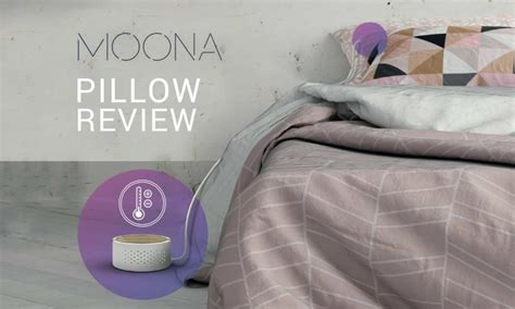 Pillows Review by Moona Pillow Review Lay Your On This Smart Sleep Pillow