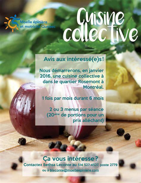 cuisine collective montreal cuisine collective 224 montr 233 al moelle epini 232 re et