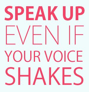 speak up quotes quotes about speaking up for others quotesgram