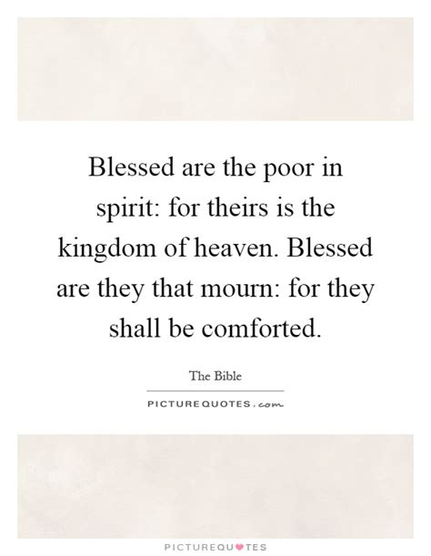 blessed are the poor in spirit for theirs is the kingdom