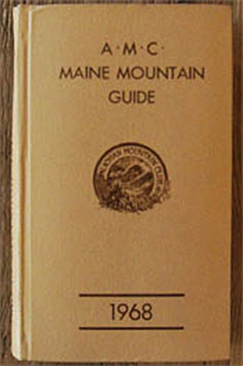 the second half of the mountain a guide to personal alchemy after awakening books amc maine mountain guide books 1961 1968 1971 1976 1985