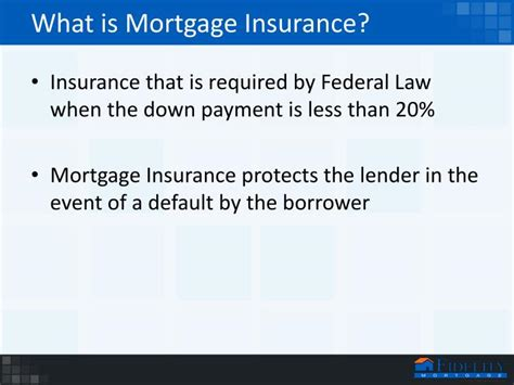what is pmi on a house loan ppt mortgage insurance powerpoint presentation id 2670328