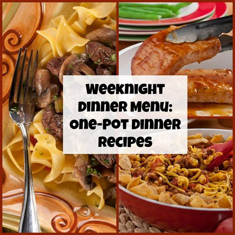 dinner menus and recipes weeknight dinner menu 10 one pot dinner recipes mrfood