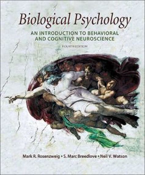 discovering behavioral neuroscience an introduction to biological psychology mindtap course list books biological psychology an introduction to behavioral and