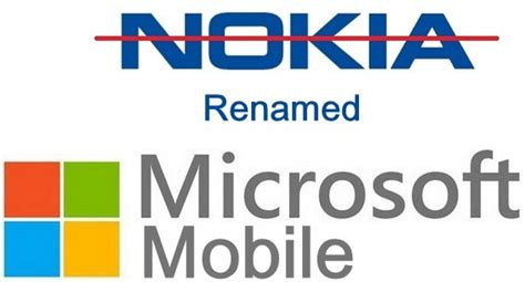 microsoft mobile nokia to become microsoft mobile post acquisition