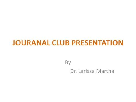 journal club powerpoint template journal club lmcn authorstream