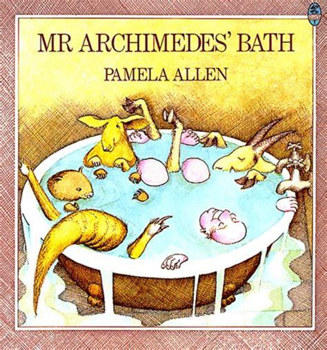 libro mr archimedes bath picture mr archimedes bath by pamela allen reviews discussion bookclubs lists
