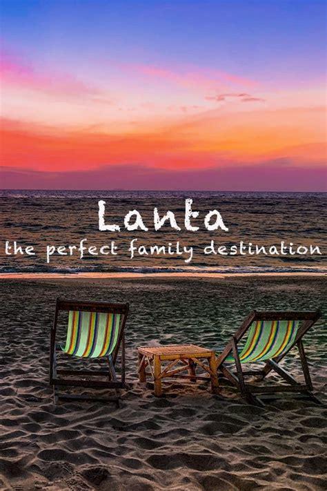 koh lanta  perfect family destination  thailand