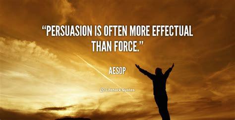 Persuasive Essay Quotes by Persuasion Quotes Quotesgram
