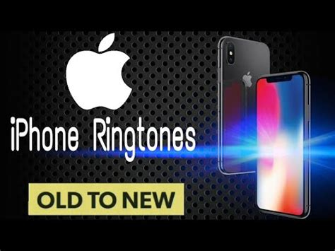 9 iphone ringtone all iphone ringtones list 2007 2017