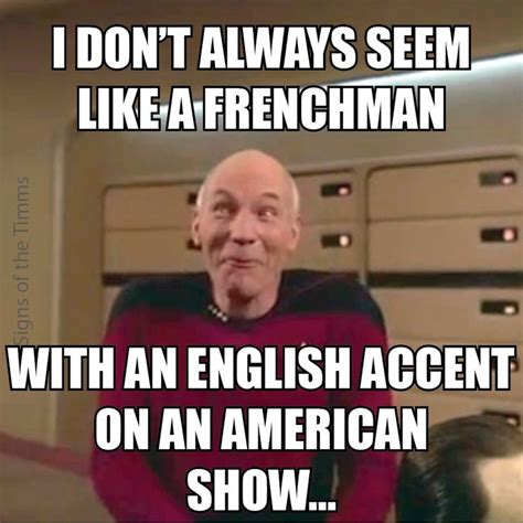 Meme Picard - whimsical picard meme quot i don t always seem like a
