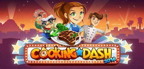 giochi gratis di cucina cooking cooking dash 2016 gioco di cucina gratis android