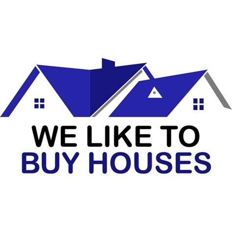 who buy houses contact us we like to buy houses