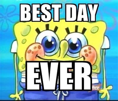 Best Day Meme - spongebob meme face memes