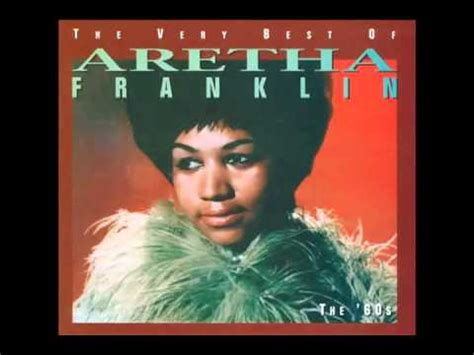 top 25 best respect aretha respect aretha franklin best of aretha franklin