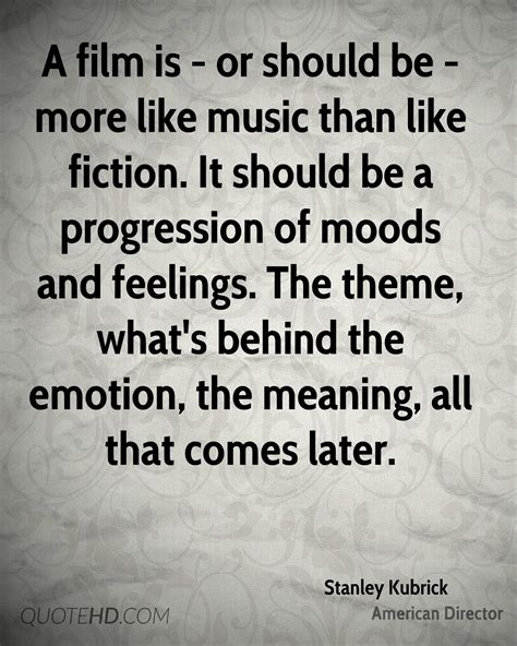 meaning of themes in music stanley kubrick music quotes quotehd