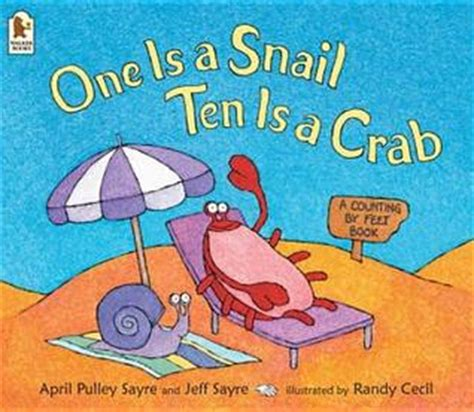 one is a snail 1844281647 download story 247 one is a snail ten is a crab a counting by feet book by april pulley sayre
