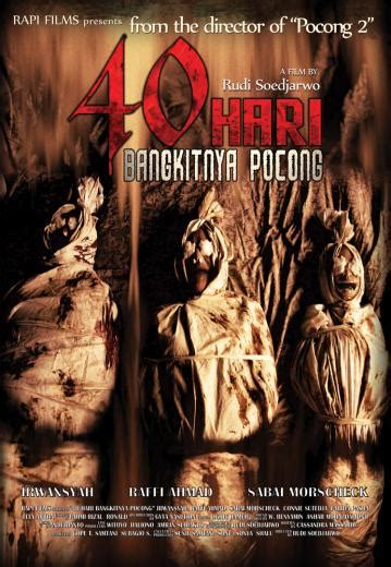film pocong rudi soedjarwo 40 hari bangkitnya pocong 2008 thrill for the masses