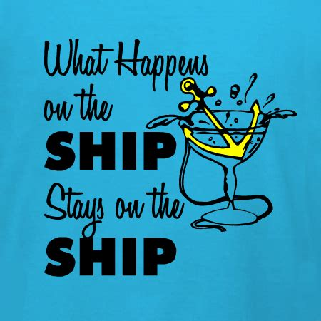 boat shipping quotes online what happens on the ship stays on the ship customizable