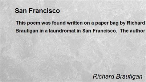 san poems san francisco poem by richard brautigan poem