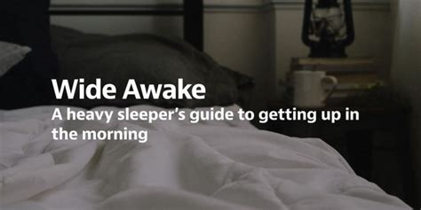 How To Up If Your A Heavy Sleeper by A Heavy Sleeper S Guide To Getting Up In The Morning