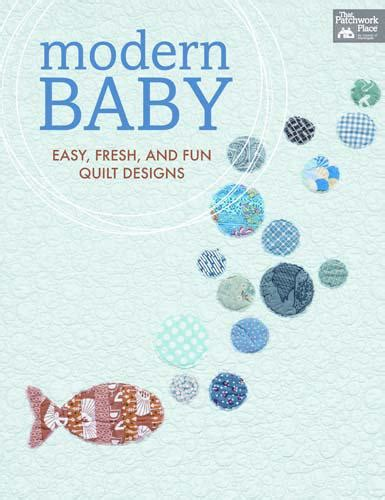 The Patchwork Place - the patchwork place modern baby book 744527000000