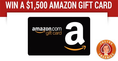 How To Win Free Amazon Gift Cards - enter to win a 1 500 amazon gift card julie s freebies
