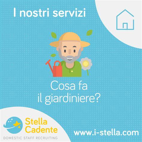 lavoro giardiniere roma giardiniere lavoro a roma parma e pescara agenzia