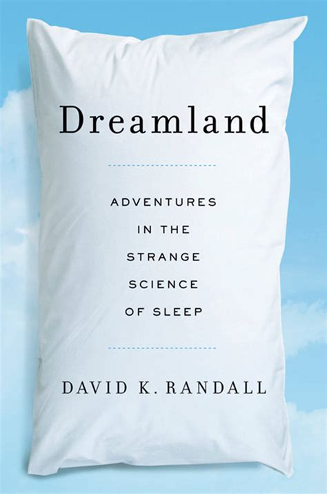 why do we sleep research paper dreamland adventures in the strange science of sleep