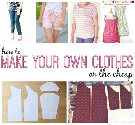 173 how to sew clothes ideas tips for your own