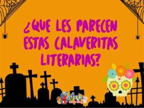 imagenes de calaveras literarias infantiles calaveritas literarias concurso 2017 youtube
