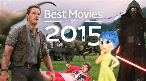 film cine a 2015 11 inspiring imaginative and all around best movies of 2015